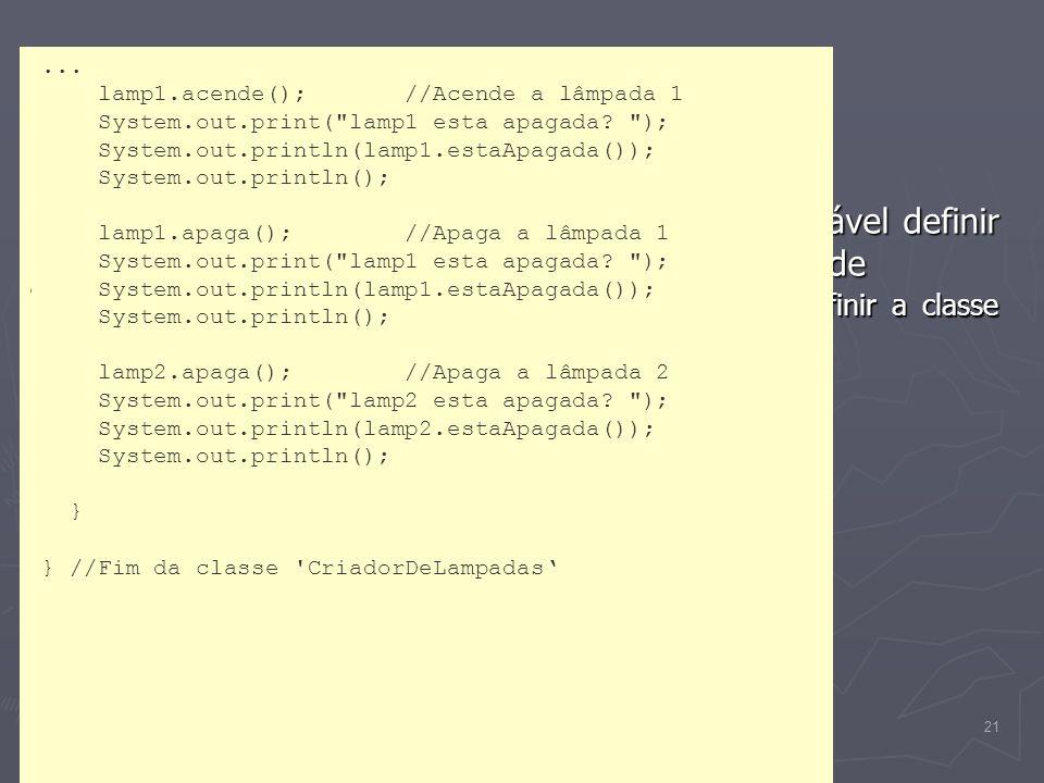 (C) 2008 Gustavo Motta21 Interagindo com objetos Interagindo com objetos Uma vez declarada uma classe, é recomendável definir uma outra classe para te