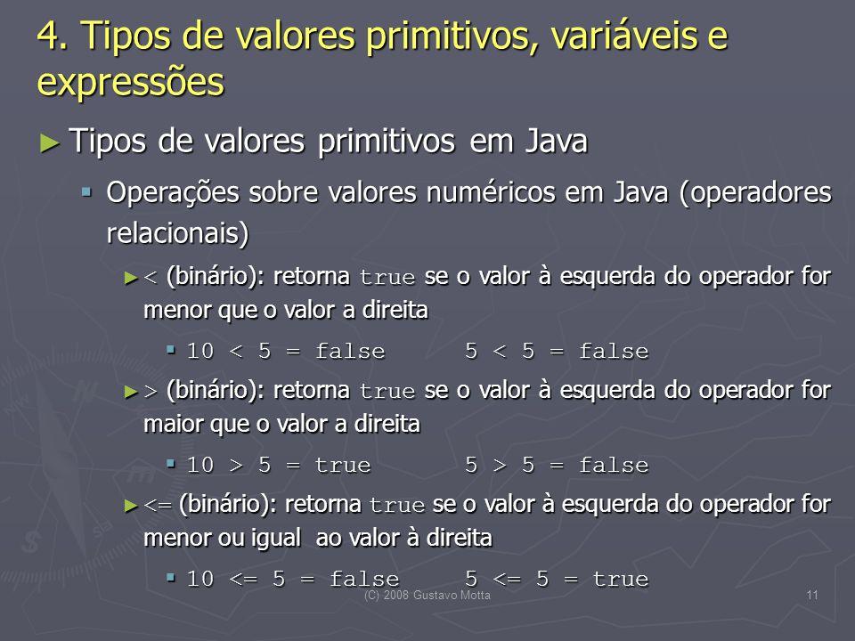 (C) 2008 Gustavo Motta11 4.