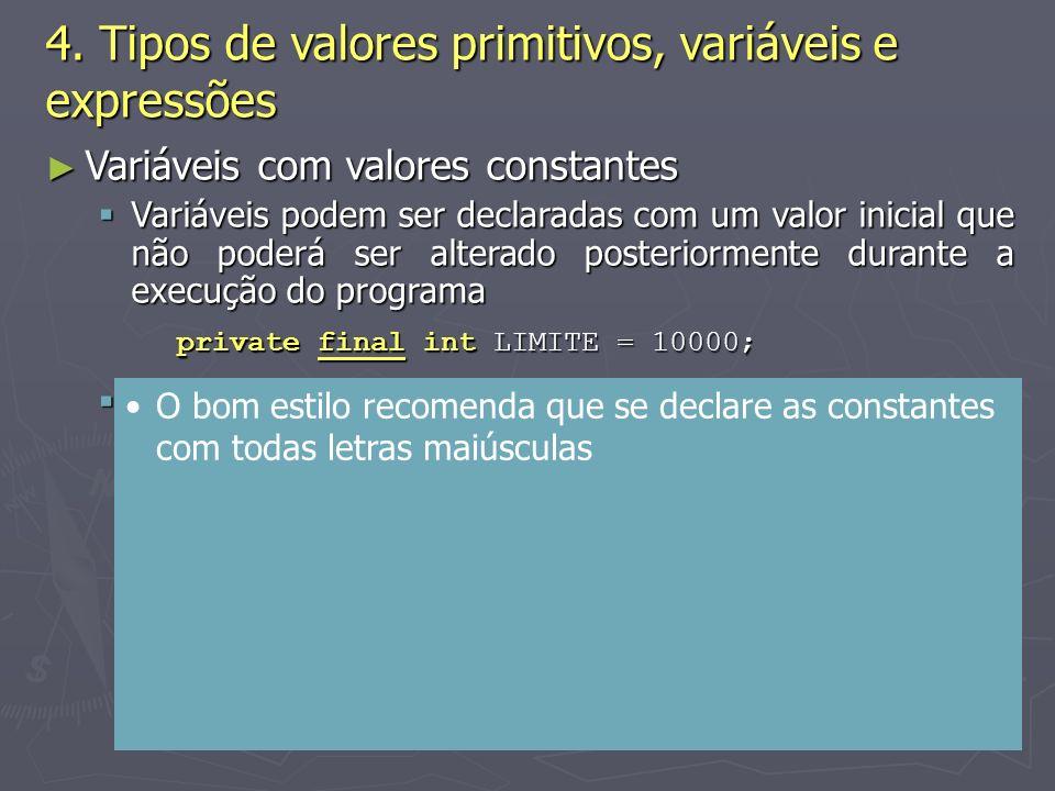 (C) 2008 Gustavo Motta18 Variáveis com valores constantes Variáveis com valores constantes Variáveis podem ser declaradas com um valor inicial que não poderá ser alterado posteriormente durante a execução do programa Variáveis podem ser declaradas com um valor inicial que não poderá ser alterado posteriormente durante a execução do programa private final int LIMITE = 10000; O uso do modificador final assegura que o valor de inicialização da variável não poderá ser modificado em outro local dentro do programa, ou seja, o valor da variável é constante durante a execução do programa O uso do modificador final assegura que o valor de inicialização da variável não poderá ser modificado em outro local dentro do programa, ou seja, o valor da variável é constante durante a execução do programa Com o modificador final, a cláusula de inicialização torna-se obrigatória Com o modificador final, a cláusula de inicialização torna-se obrigatória Qualquer tentativa de modificação provoca erro em tempo de compilação Qualquer tentativa de modificação provoca erro em tempo de compilação Útil para explicitar que o valor da variável não deve ser modificado Útil para explicitar que o valor da variável não deve ser modificado 4.
