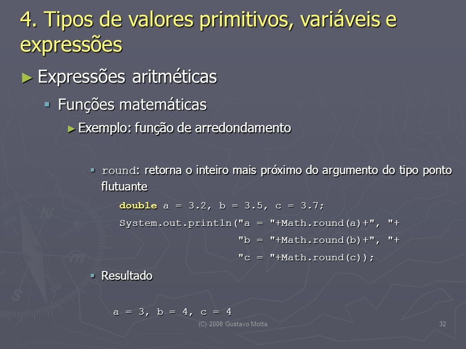 (C) 2008 Gustavo Motta32 4.