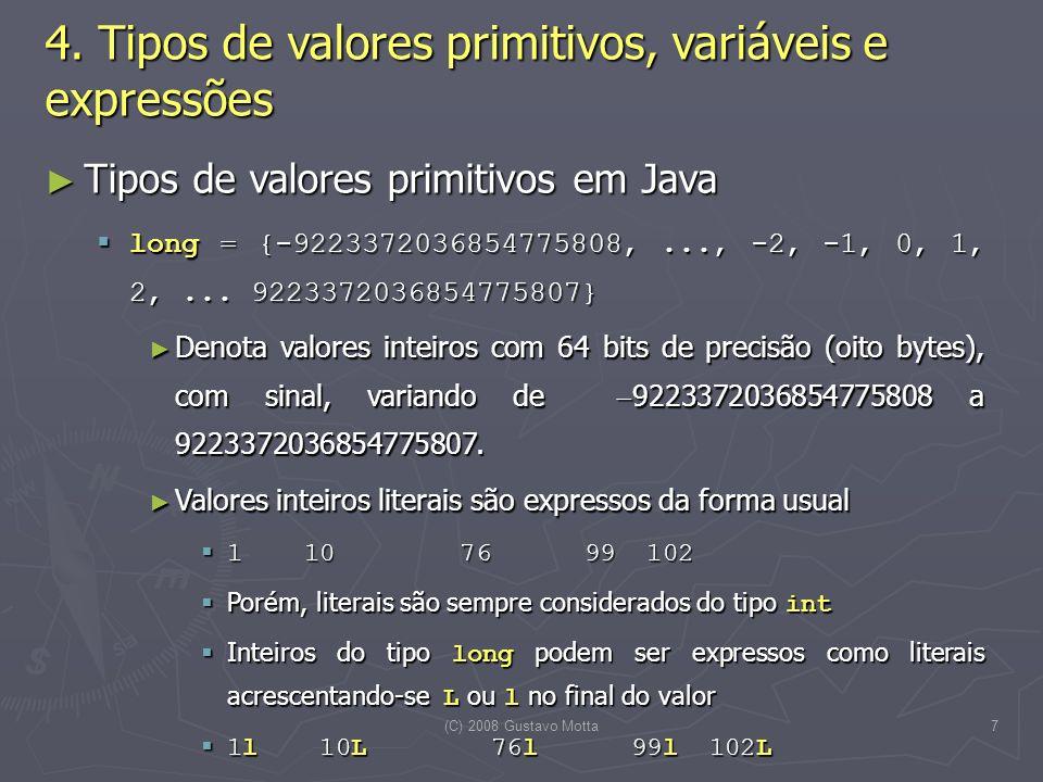 (C) 2008 Gustavo Motta7 4.