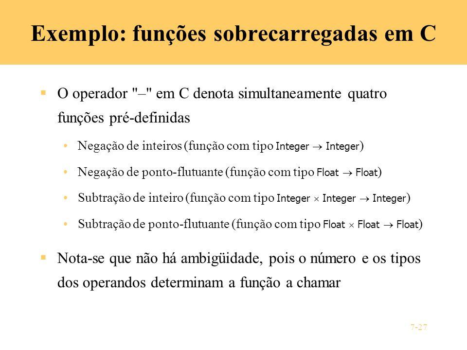 7-27 Exemplo: funções sobrecarregadas em C O operador