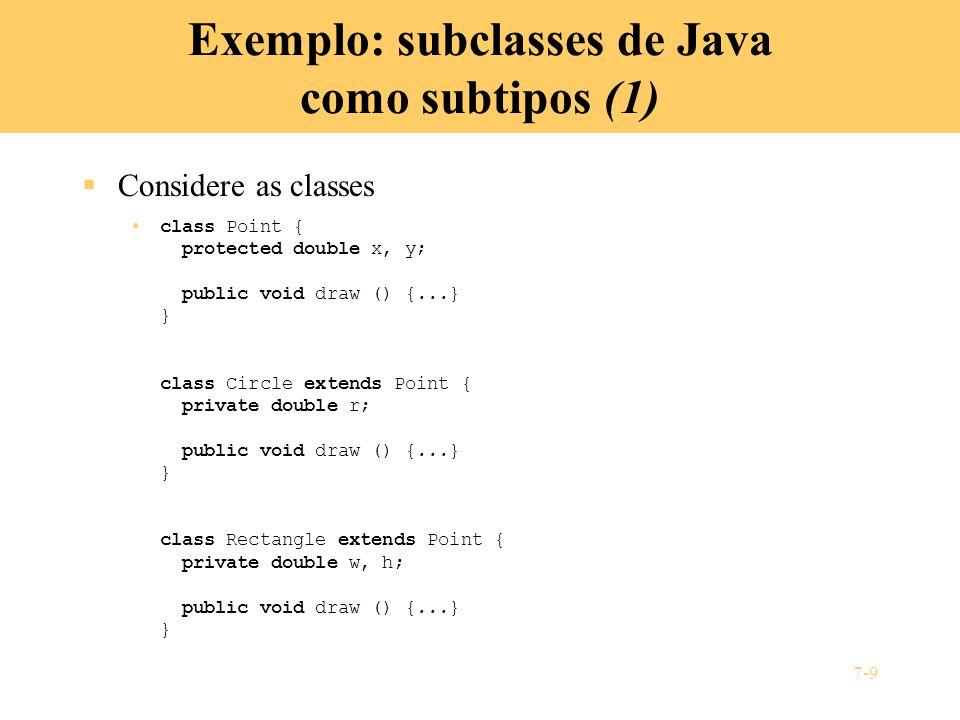 7-20 Tipos parametrizados Um tipo parametrizado é um tipo que toma outros tipos como parâmetros Pode-se imaginar o [] como um tipo parametrizado de C, que pode ser especializado num tipo ordinário, como char[], ou float[], ou float[][], pela substituição da variável por um tipo real Todas as linguagens de programação têm tipos parametrizados pré- definidos –C, C++ e Java têm [] –Ada tem array ( ) of e access Poucas linguagens de programação, como ML e Haskell permitem que o programador defina seus próprios tipos parametrizados