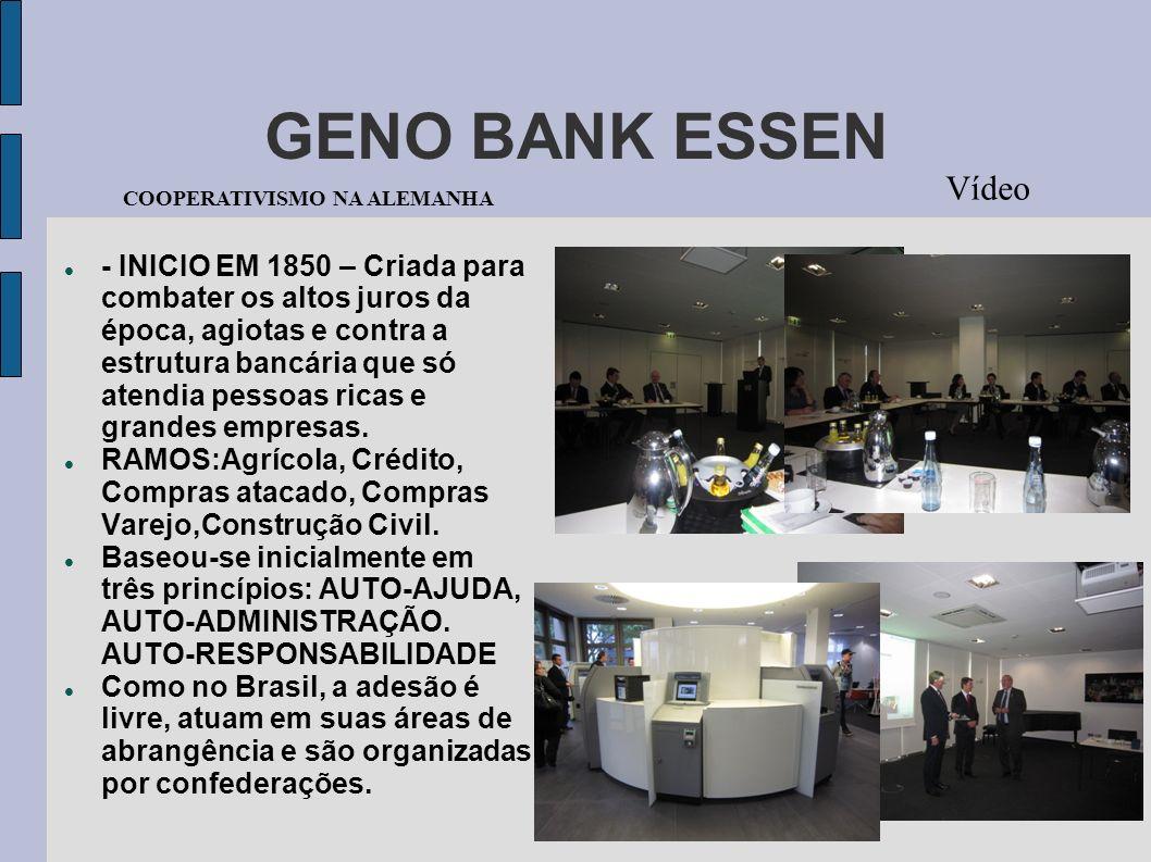 GENO BANK ESSEN Vídeo COOPERATIVISMO NA ALEMANHA - INICIO EM 1850 – Criada para combater os altos juros da época, agiotas e contra a estrutura bancári
