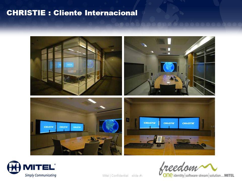 slide 28Mitel | Confidential CHRISTIE : Cliente Internacional