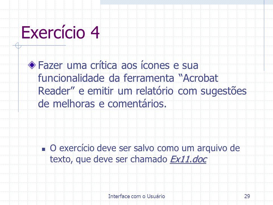 Interface com o Usuário29 Exercício 4 Fazer uma crítica aos ícones e sua funcionalidade da ferramenta Acrobat Reader e emitir um relatório com sugestõ