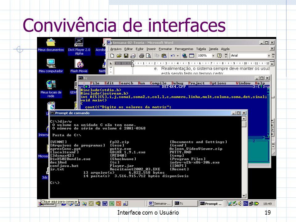 Interface com o Usuário19 Convivência de interfaces