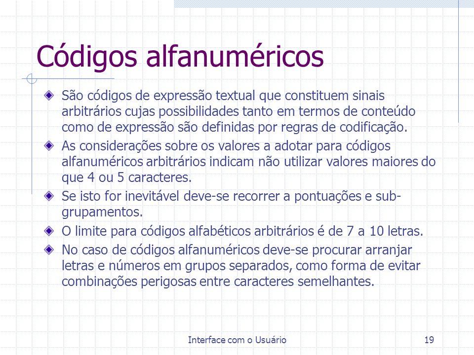 Interface com o Usuário18 Abreviaturas As abreviaturas são diminutivos de denominações que devem ser utilizadas somente quando absolutamente necessári