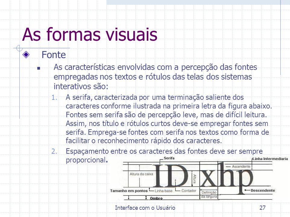 Interface com o Usuário26 As formas visuais As formas de expressões