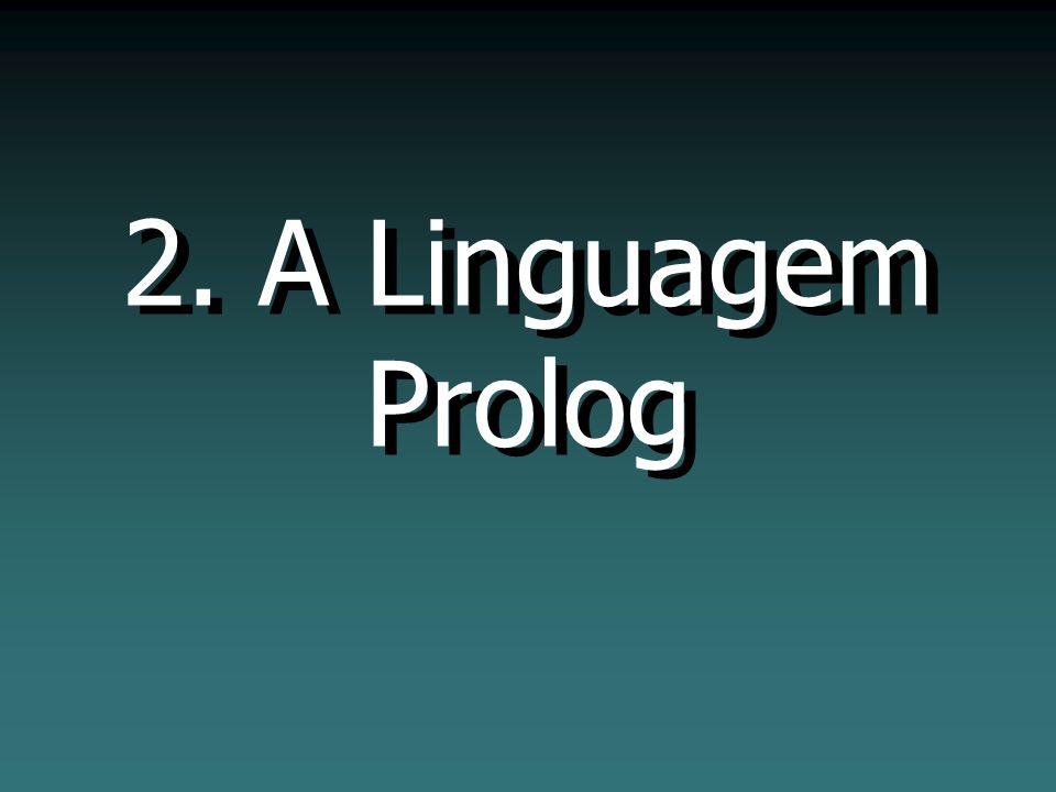 2. A Linguagem Prolog