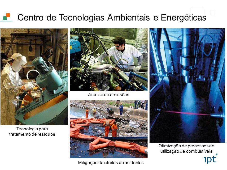 Centro de Tecnologias Ambientais e Energéticas Tecnologia para tratamento de resíduos Mitigação de efeitos de acidentes Análise de emissões Otimização
