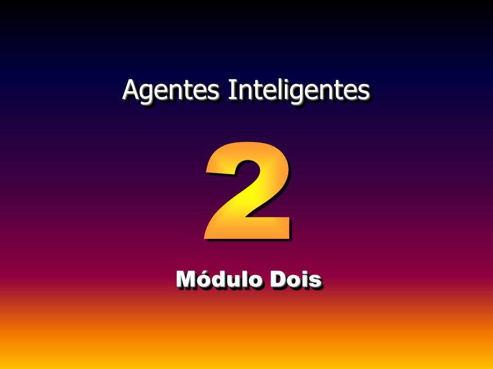 Agentes Inteligentes Módulo Dois