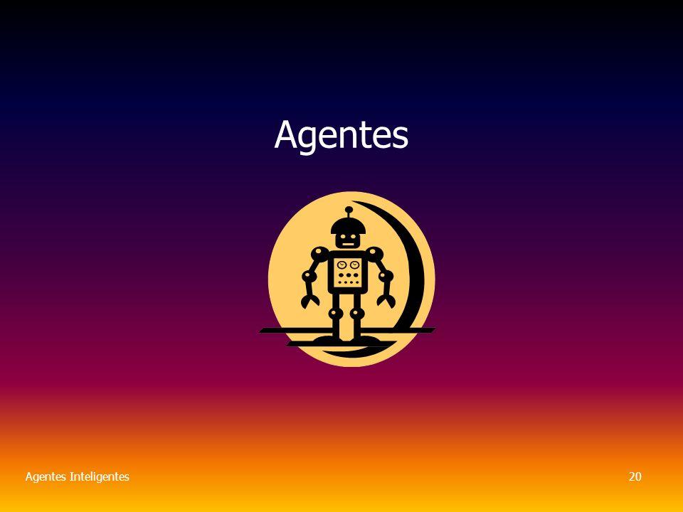 Agentes Inteligentes20 Agentes