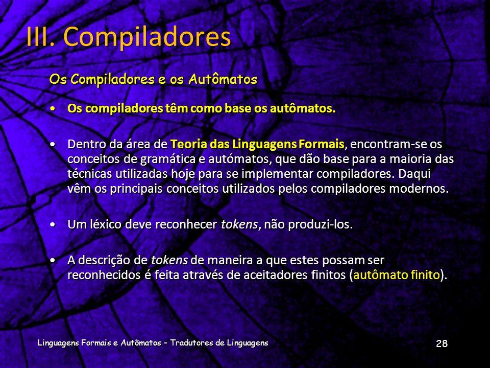 Dividir o processo de compilação em diversas fases