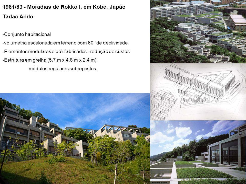 1981/83 - Moradias de Rokko I, em Kobe, Japão Tadao Ando -Conjunto habitacional -volumetria escalonada em terreno com 60° de declividade.