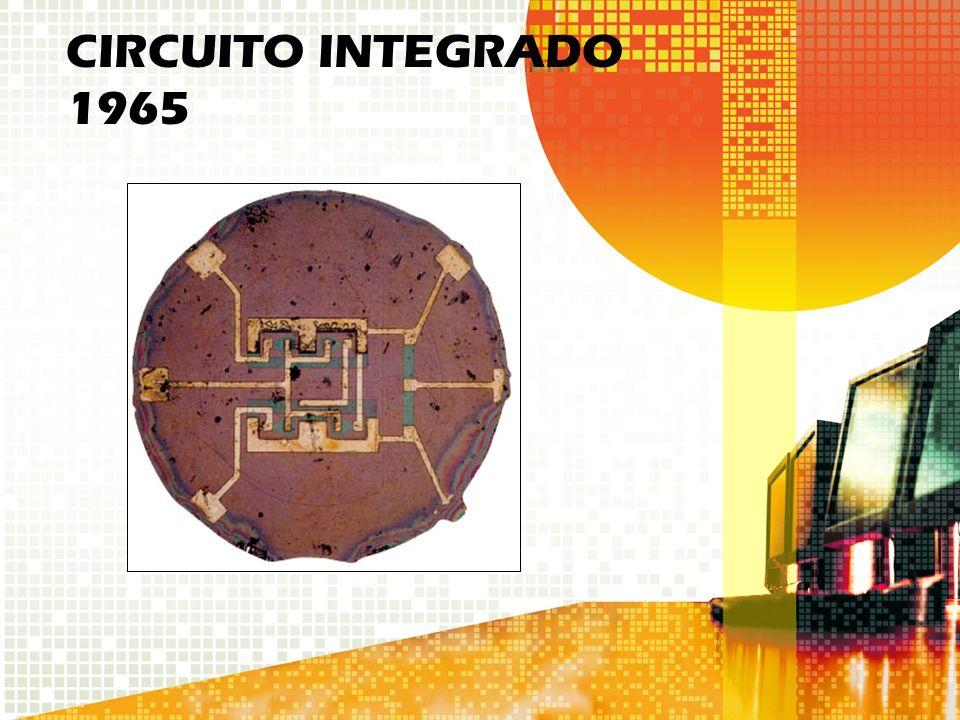 CIRCUITO INTEGRADO 1965