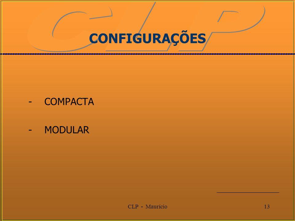 CLP - Maurício13 - COMPACTA - MODULAR CONFIGURAÇÕES