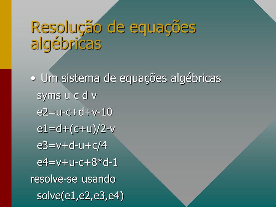 Resolução de equações algébricas Um sistema de equações algébricasUm sistema de equações algébricas syms u c d v syms u c d v e2=u-c+d+v-10 e2=u-c+d+v