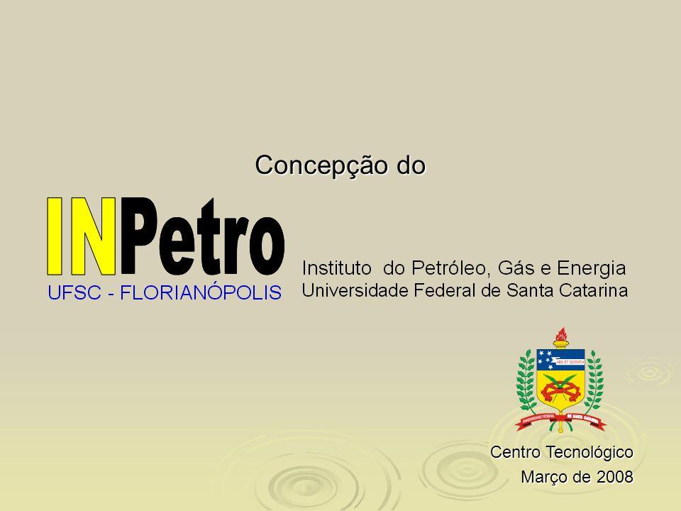 Concepção do Centro Tecnológico Março de 2008