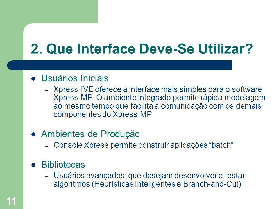 11 2.Que Interface Deve-Se Utilizar.