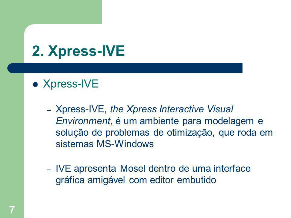 8 2. Xpress-IVE