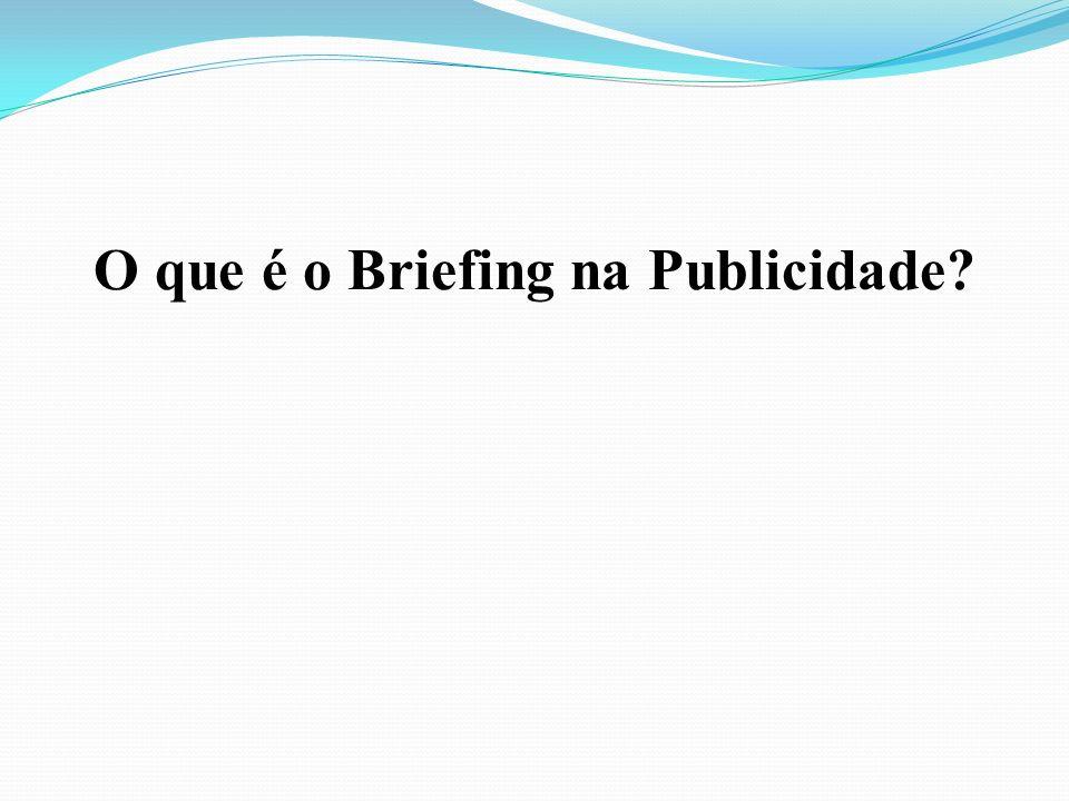 O que é o Briefing na Publicidade?