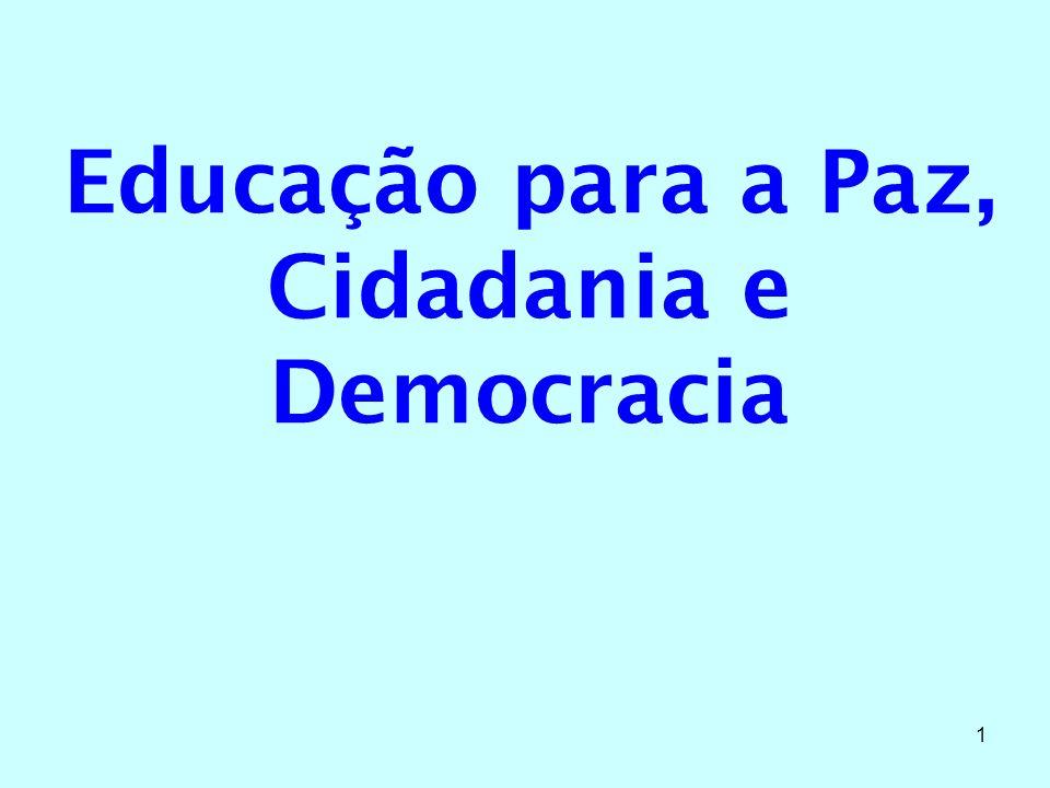 1 Educação para a Paz, Cidadania e Democracia