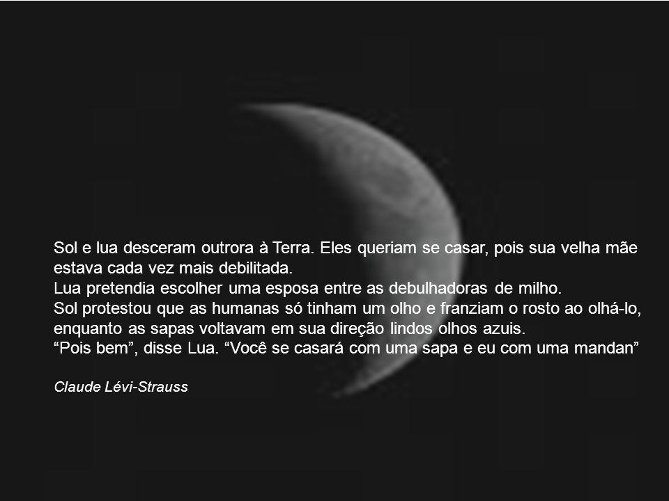 Sol e lua desceram outrora à Terra.