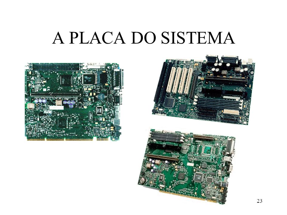 IBM-PC23 A PLACA DO SISTEMA