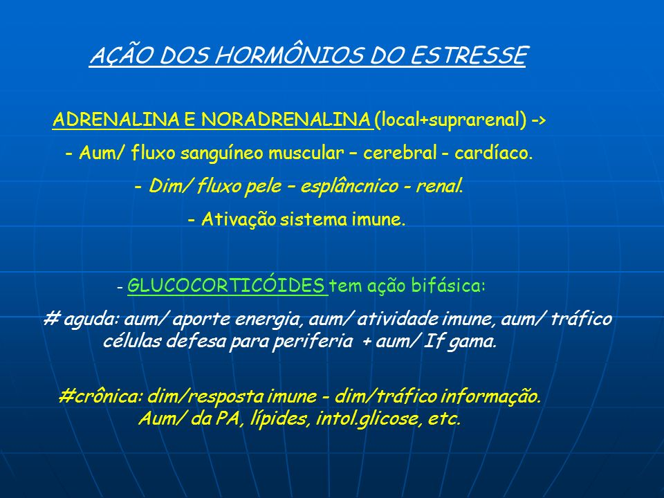 ADRENALINA E NORADRENALINA (local+suprarenal) -> - Aum/ fluxo sanguíneo muscular – cerebral - cardíaco. - Dim/ fluxo pele – esplâncnico - renal. - Ati