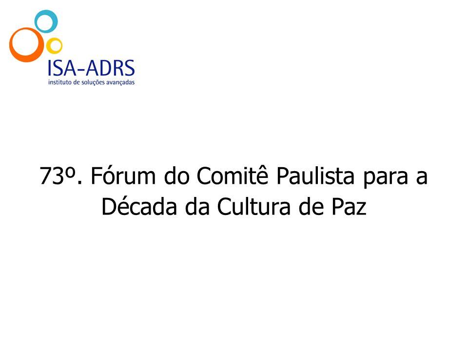 73º. Fórum do Comitê Paulista para a Década da Cultura de Paz