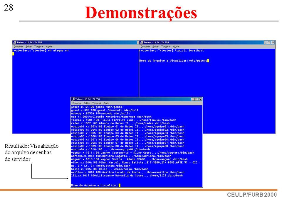 CEULP/FURB 2000 28 Demonstrações Resultado: Visualização do arquivo de senhas do servidor