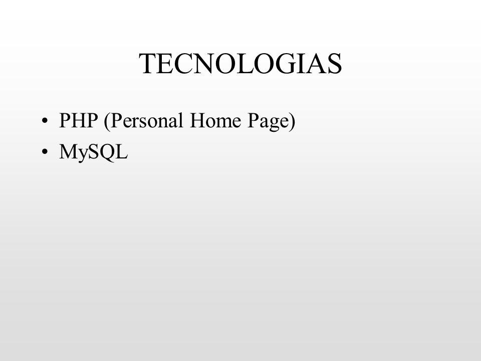 TECNOLOGIAS PHP (Personal Home Page) MySQL