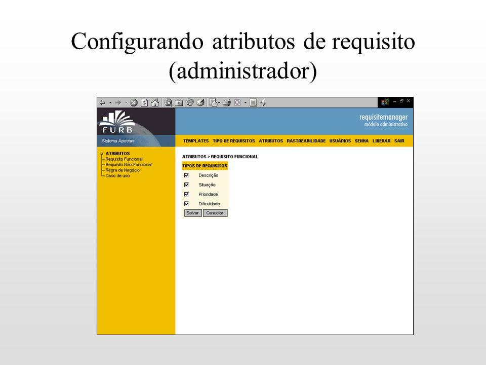 Configurando atributos de requisito (administrador)