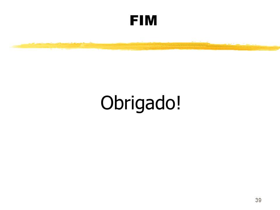 39 FIM Obrigado!