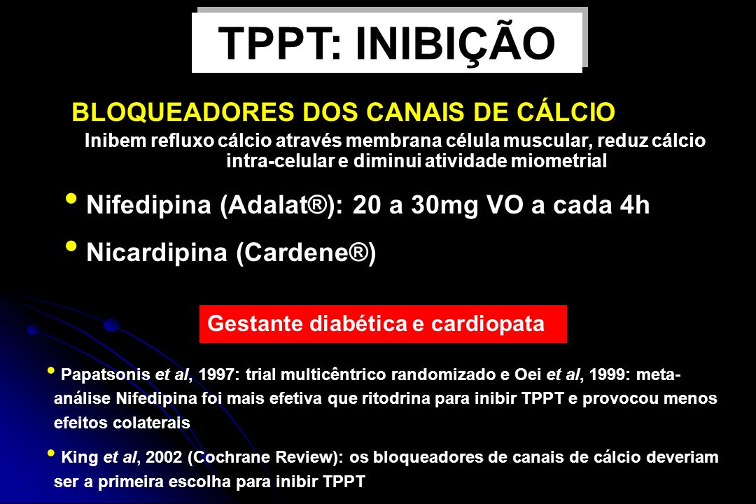 BLOQUEADORES DOS CANAIS DE CÁLCIO Inibem refluxo cálcio através membrana célula muscular, reduz cálcio intra-celular e diminui atividade miometrial Ge