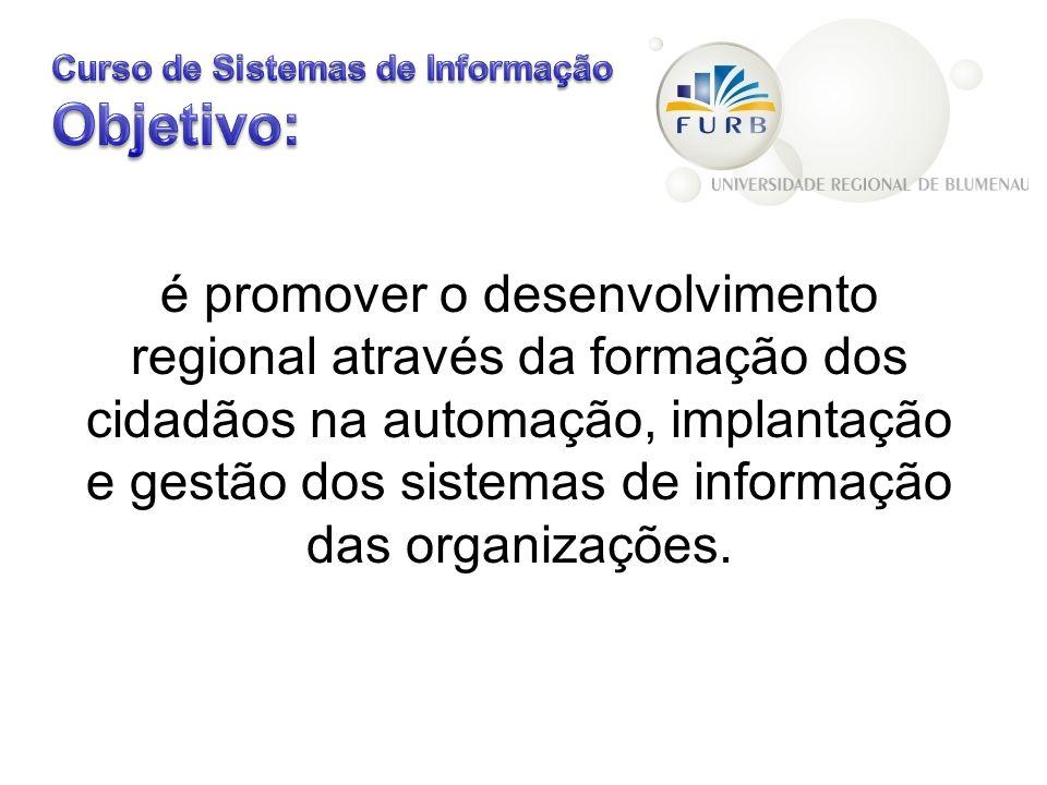 é promover o desenvolvimento regional através da formação dos cidadãos na automação, implantação e gestão dos sistemas de informação das organizações.