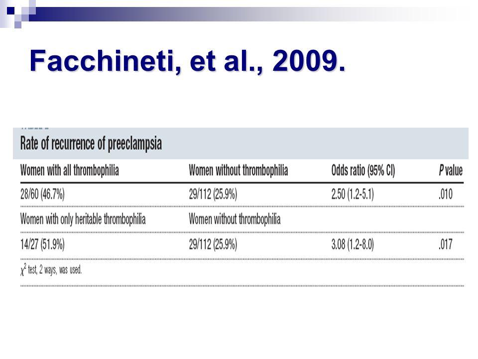 Facchineti, et al., 2009.