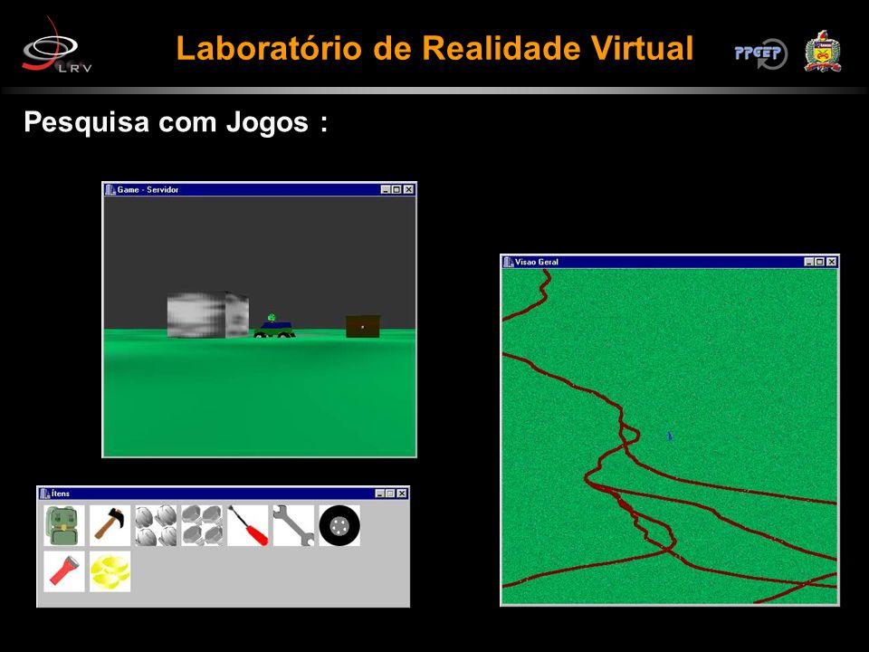 Pesquisa com Jogos : Laboratório de Realidade Virtual