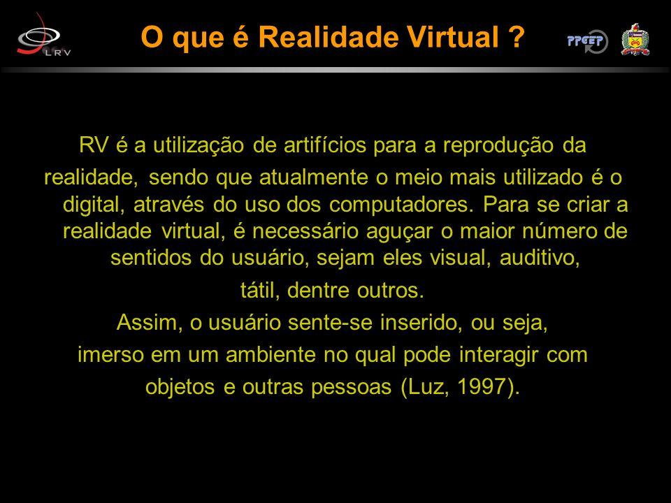 RV é a utilização de artifícios para a reprodução da realidade, sendo que atualmente o meio mais utilizado é o digital, através do uso dos computadore
