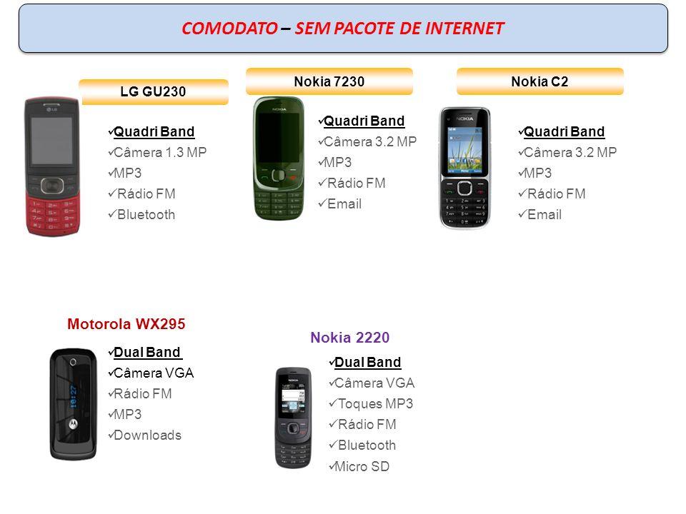 LG GU230 Quadri Band Câmera 1.3 MP MP3 Rádio FM Bluetooth COMODATO – SEM PACOTE DE INTERNET Nokia 7230 Quadri Band Câmera 3.2 MP MP3 Rádio FM Email Du