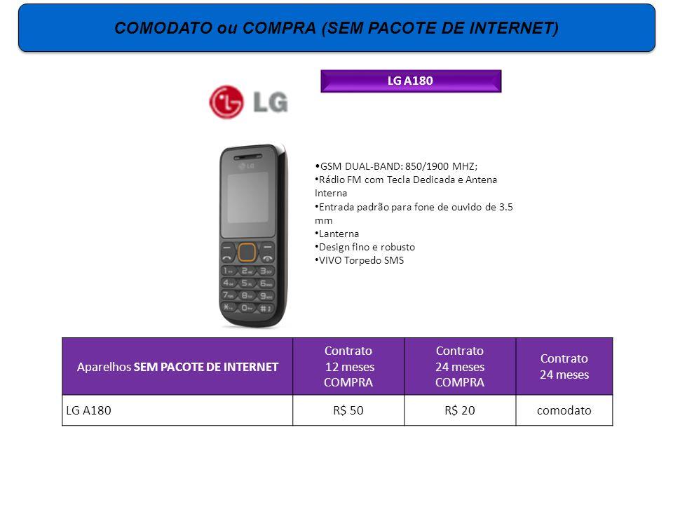 LG A180 GSM DUAL-BAND: 850/1900 MHZ; Rádio FM com Tecla Dedicada e Antena Interna Entrada padrão para fone de ouvido de 3.5 mm Lanterna Design fino e