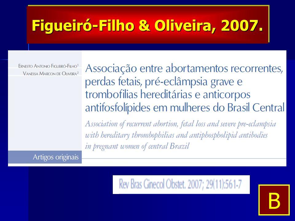 Figueiró-Filho & Oliveira, 2007. B
