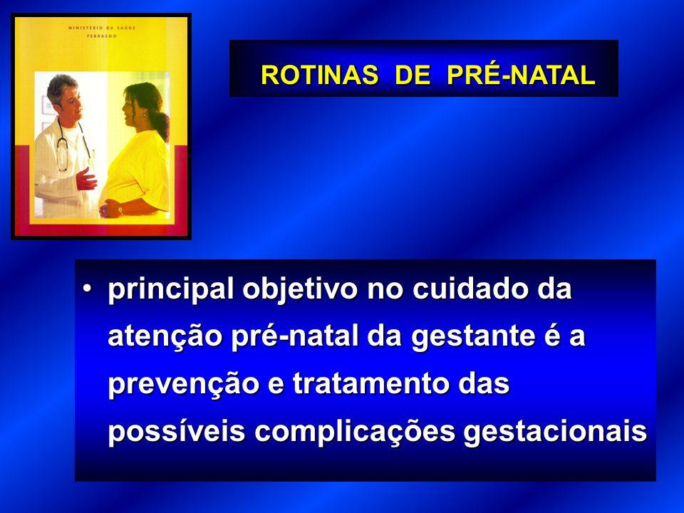 principal objetivo no cuidado da atenção pré-natal da gestante é a prevenção e tratamento das possíveis complicações gestacionaisprincipal objetivo no