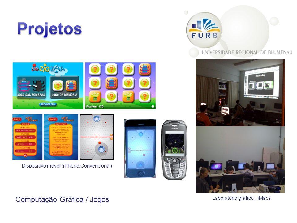 Computação Gráfica / Jogos Dispositivo móvel (iPhone/Convencional) Laboratório gráfico - iMacs