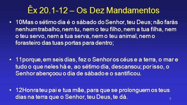 Fundamentos Ex 20.12 - Honra teu pai e tua mãe, para que se prolonguem os teus dias na terra que o Senhor, teu Deus, te dá.