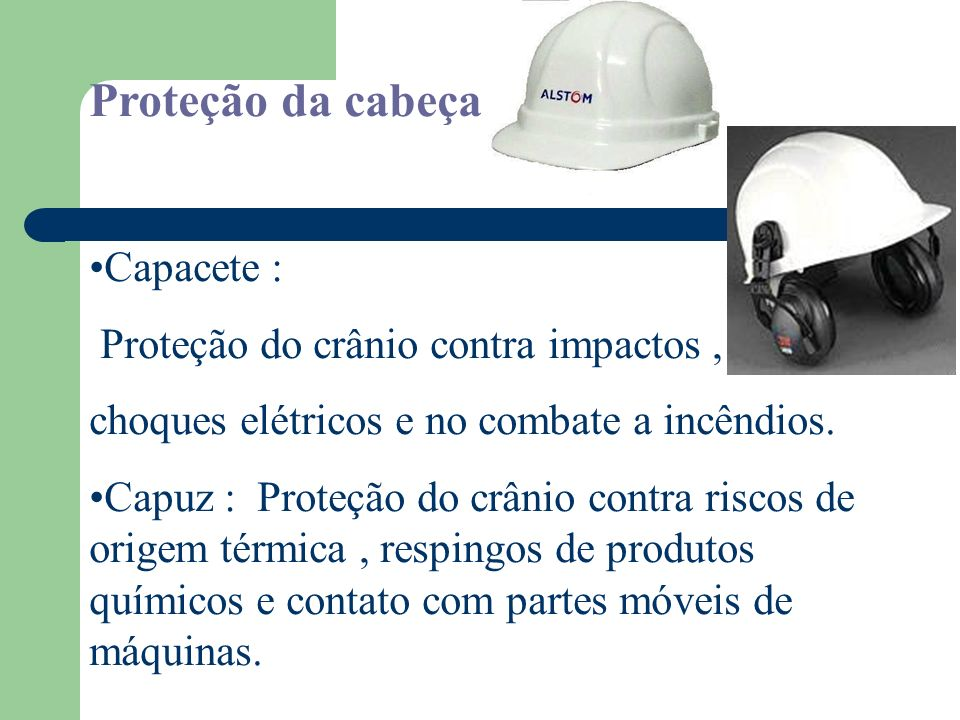 EQUIPAMENTO DE PROTEÇÃO Cabeça Olhos e Face Auditiva Respiratória Tronco Membros superiores Membros inferiores Corpo inteiro Quedas de diferentes níve