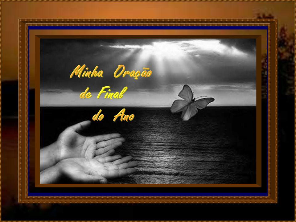 Também pela oração que aos poucos fui adiando e que agora venho apresentar-Te, pelos descuidos e silêncios, novamenteTe peço perdão.