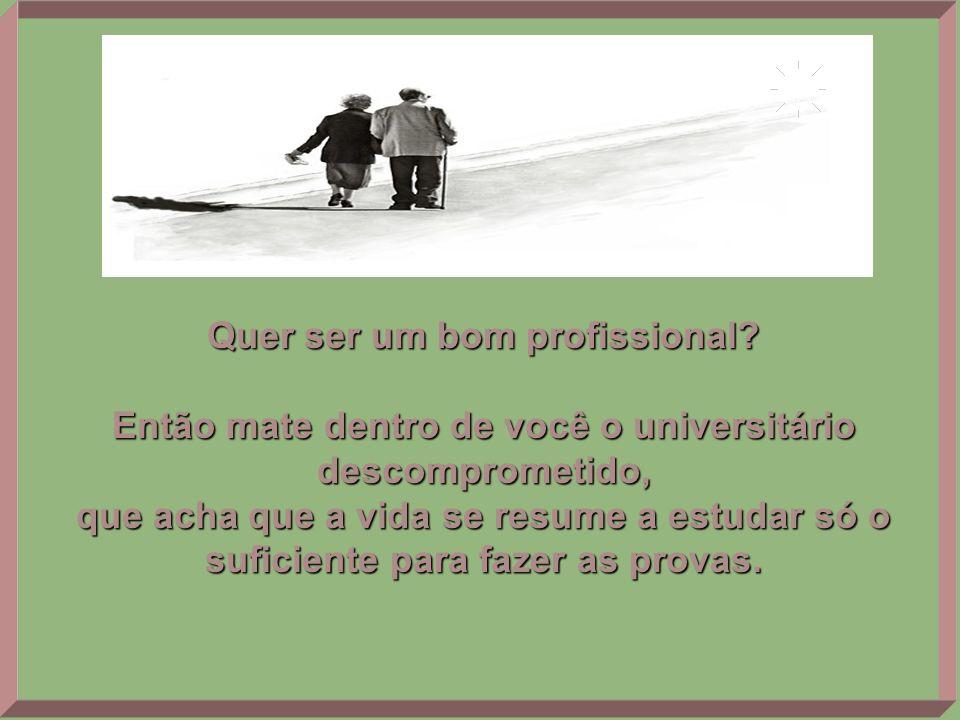 Quer ser alguém (líder, profissional, pai ou mãe, cidadão ou cidadã, amigo ou amiga) melhor e evoluído?