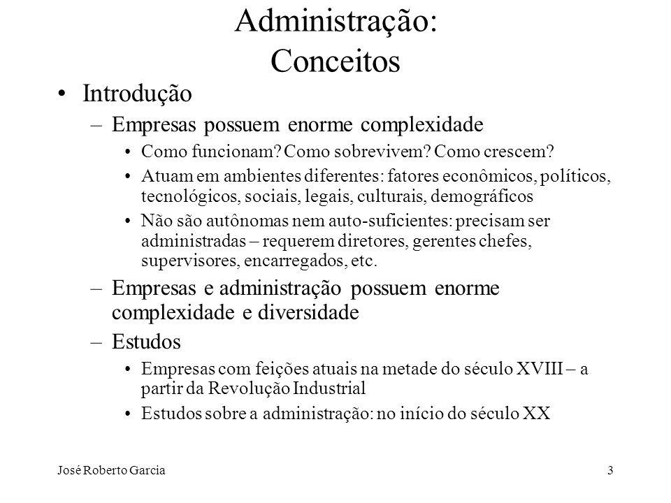 José Roberto Garcia74 A tecnologia e sua administração Exercícios: –3ª edição Questões para revisão – página 109 Casos – página 111 - 113